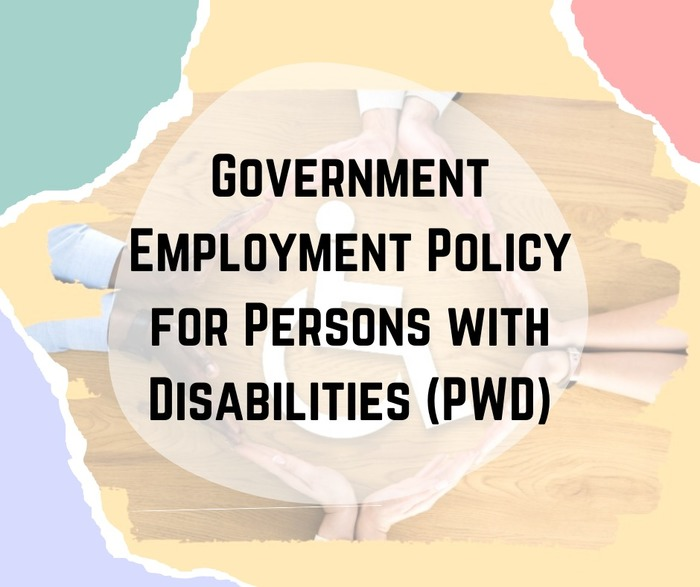 Government Employment Policy for Persons with Disabilities (PWD)